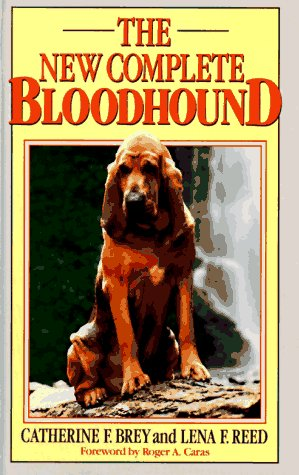 The New Complete Bloodhound: Brey, Catherine F.