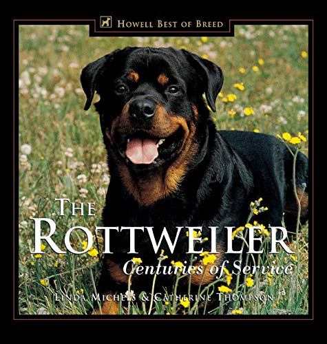 9780876050842: The Rottweiler: Centuries of Service (Howell's Best of Bre)
