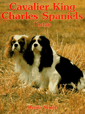 9780876050934: Cavalier King Charles Spaniels Today