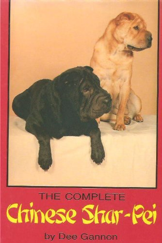 9780876051016: The Complete Chinese Shar-Pei