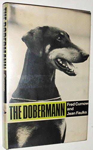 The Dobermann: Curnow, Fred & Faulks, Jean