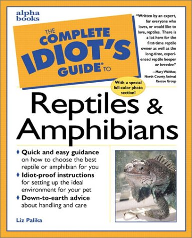 9780876051450: The Complete Idiot's Guide to Reptiles & Amphibians