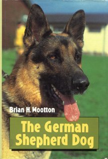 The German Shepherd Dog: Wootton, Brian H.