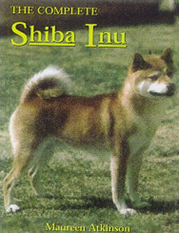 9780876051771: The Complete Shiba Inu