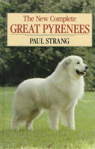 9780876051887: The New Complete Great Pyrenees