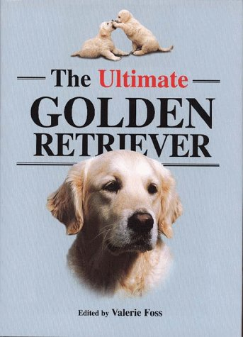 9780876051962: The Ultimate Golden Retriever