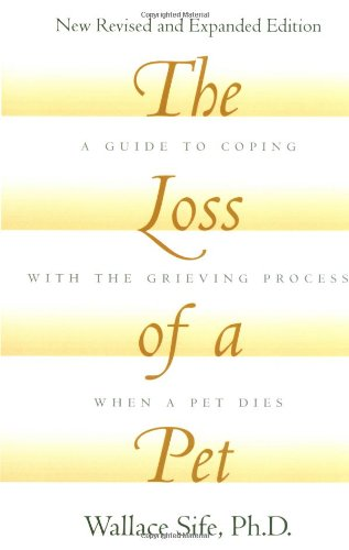 9780876051979: The Loss of a Pet : New Revised and Expanded Edition