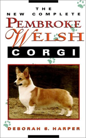 9780876052495: The New Complete Pembroke Welsh Corgi