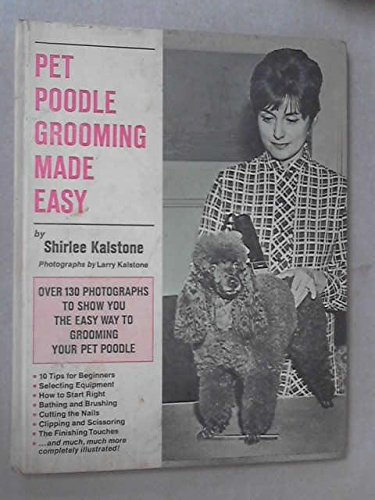 9780876052686: Pet Poodle Grooming Made Easy