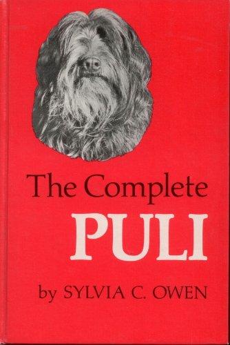 The Complete Puli: Owen, Sylvia C.