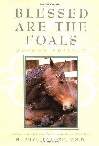 9780876052860: Blessed Are The Foals (Howell reference books)