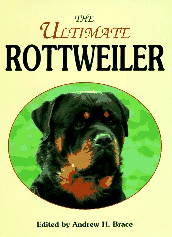 9780876052938: The Ultimate Rottweiler