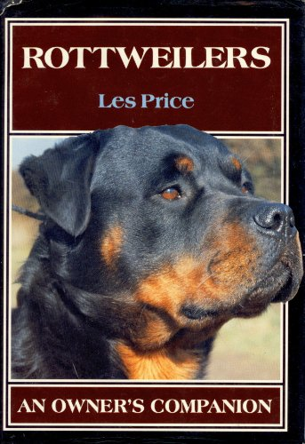 9780876052976: Rottweilers: An Owner's Companion
