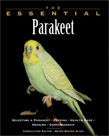 The Essential Parakeet (The Essential Guides)