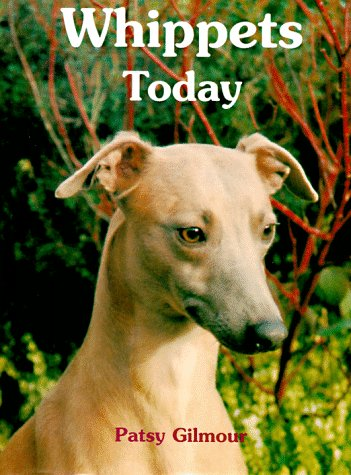 9780876053591: Whippets Today