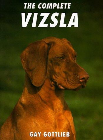 9780876053775: The Complete Vizsla