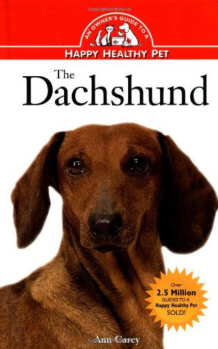 9780876053867: The Dachshund (Owner's Guide to a Happy, Healthy Pet)