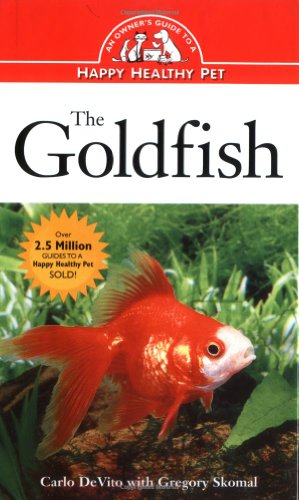 9780876053980: The Goldfish: An Owner's Guide to a Happy Healthy Pet