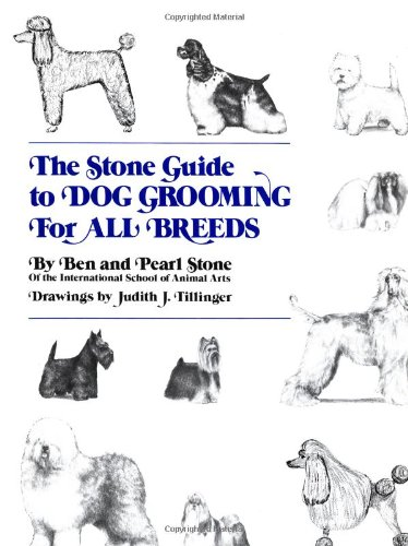 9780876054031: The Stone Guide to Dog Grooming for All Breeds (Howell reference books)