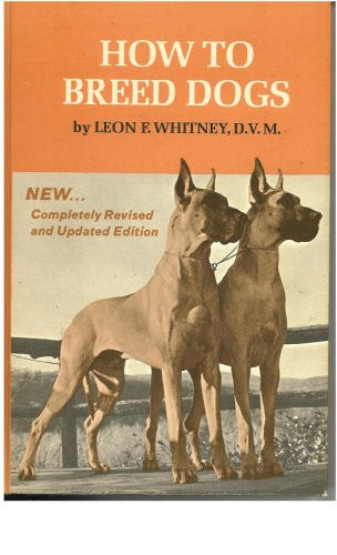 9780876054116: How to Breed Dogs,