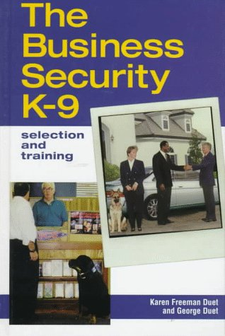 9780876054390: The Business Security K-9: Selection and Training