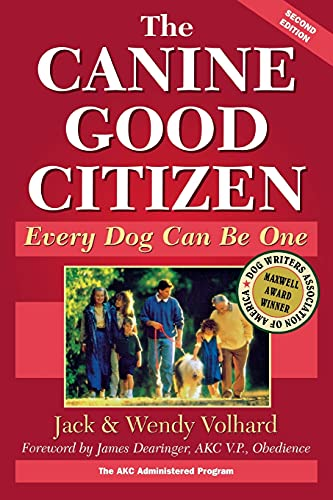 9780876054529: The Canine Good Citizen: Every Dog Can Be One, Second Edition