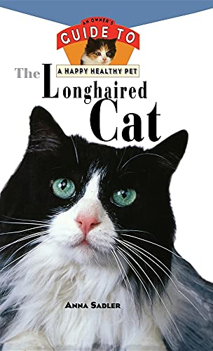 9780876054765: The Longhaired Cat: An Owner's Guide to a Happy Healthy Pet