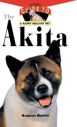 9780876054918: The Akita: An Owner's Guide to a Happy Healthy Pet