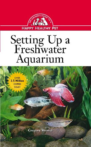 9780876055021: Setting Up a Freshwater Aquarium: An Owner's Guide to a Happy Healthy Pet