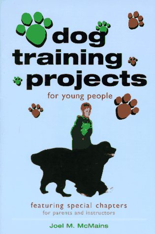 Dog Training Projects for Young People: McMains, Joel M.