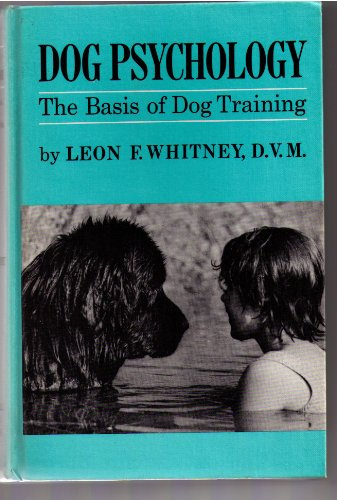 9780876055205: Dog Psychology; The Basis of Dog Training,
