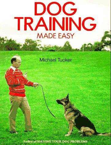 9780876055403: Dog Training Made Easy
