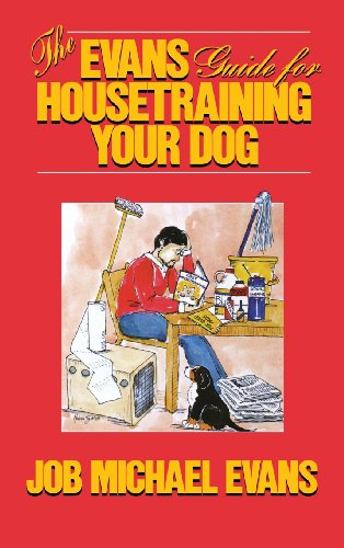 9780876055427: The Evans Guide for Housetraining Your Dog