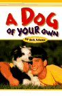 9780876055809: A Dog of Your Own: How Young Tom Found the Dog of His Dreams