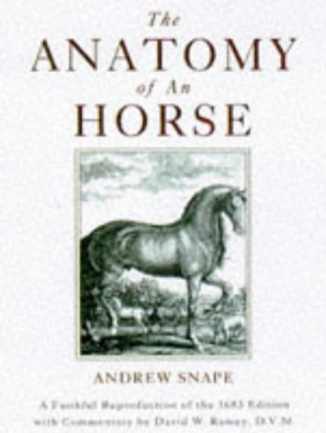 9780876056073: The Anatomy Of An Horse: A Faithful Reproduction of the 1683 Edition