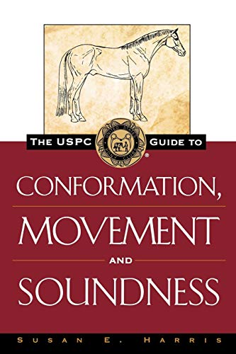 9780876056394: The USPC Guide to Conformation, Movement and Soundness (Howell Equestrian Library)