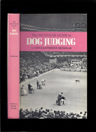 The Nicholas Guide to Dog Judging