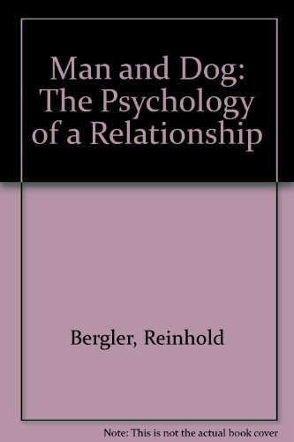 9780876056882: Man and Dog: The Psychology of a Relationship