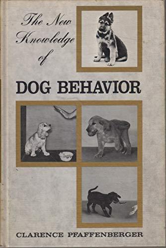 9780876057049: New Knowledge of Dog Behavior
