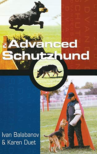 9780876057308: Advanced Schutzhund (Howell reference books)