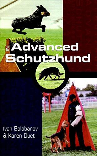 Advanced Schutzhund (Howell reference books): Balabanov, Ivan