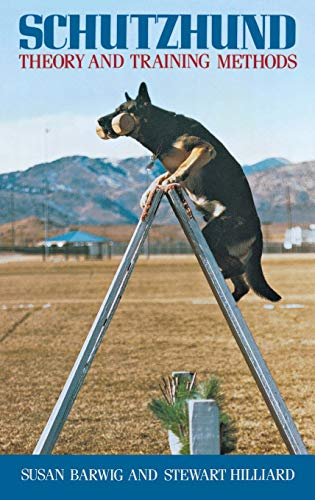 9780876057315: Schutzhund: Theory and Training Methods (Howell reference books)