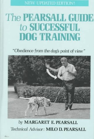 9780876057599: The Pearsall Guide to Successful Dog Training: Obedience
