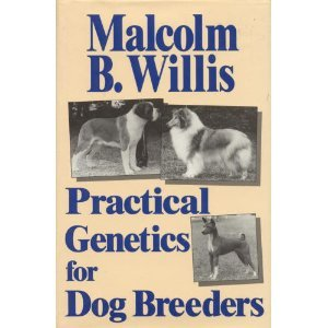 9780876057827: Practical Genetics for Dog Breeders