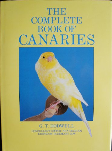 9780876058244: The Complete Book of Canaries