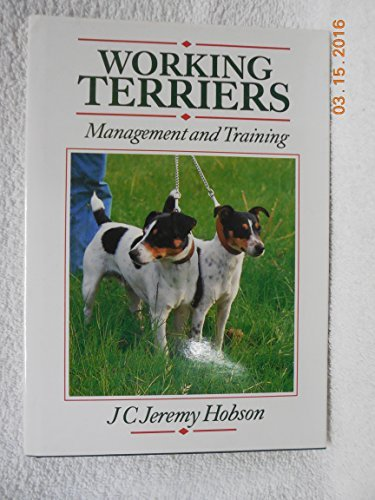 9780876058367: Working Terriers: Management and Training