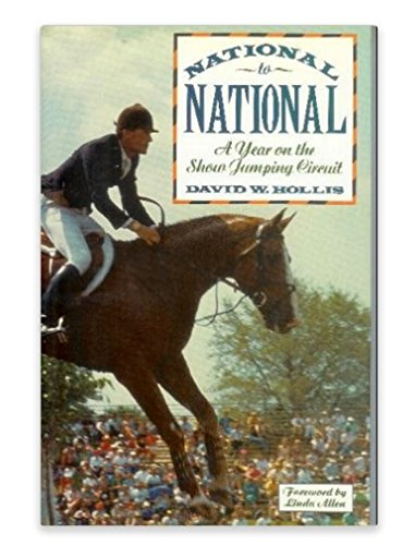 9780876058466: National to National: A Year on the Show Jumping Circuit