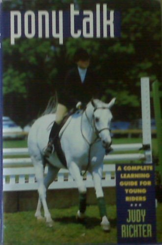 9780876058497: Pony Talk: A Complete Learning Guide for Young Riders
