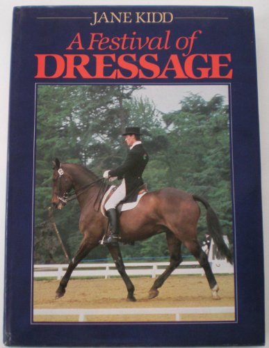 A Festival of Dressage: Jane Kidd