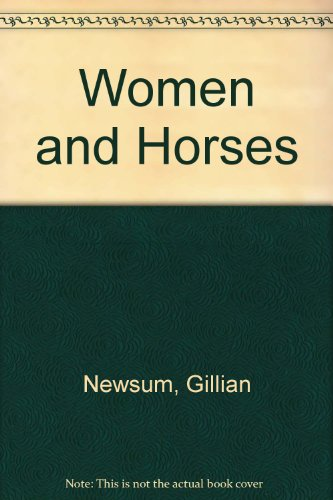 Women and Horses: Newsum, Gillian